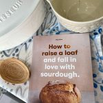 How to Raise a Loaf and Fall in Love with Sourdough – Roly Allen